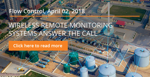 Flow Control - Wireless Remote Monitoring Systems Answer the Call